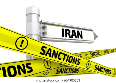 "Street sign with the word ""Iran"" and yellow warning tapes with the word ""SANCTIONS"". Isolated. 3D Illustration"