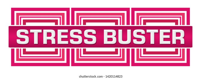 Stress buster text written over pink background.