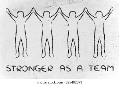 stronger as a team: group of people standing together holding hands