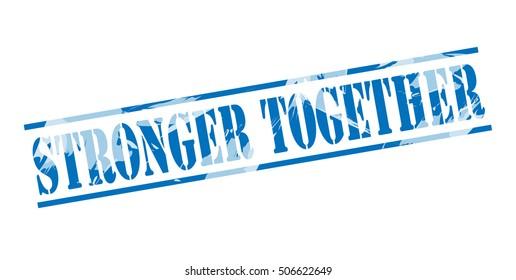 stronger together blue stamp on white background