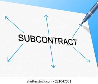 Subcontract Subcontracting Showing Independent Contractor And Work