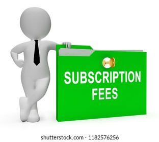 Subscription Fee Plan Registration Price 3d Rendering Means Charges For Monthly Purchase Or Newsletter Membership