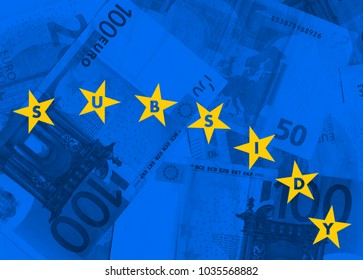 Subsidies, grants and financial support from European Union. Yellow stars and blue banknotes.