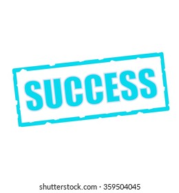 success wording on chipped Blue rectangular signs