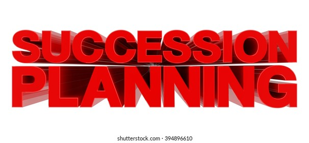 SUCCESSION PLANNING word on white background 3d rendering