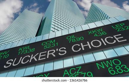Suckers Choice False Bad Options Wall Street Stock Market 3d Illustration