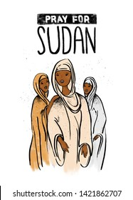 Sudanese three black women in traditional clothes illustration. Poster vertical template. Pray for Sudan hand drawn lettering. People of Africa asking help due to massacres crimes, internet blackout