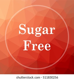 Sugar free icon. Sugar free website button on red low poly background.