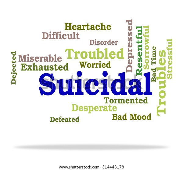 Suicidal Word Meaning Suicide Crisis Fatal Stock Illustration 314443178 (click show more below.) desperate (adjective) in dire need of something. https www shutterstock com image illustration suicidal word meaning suicide crisis fatal 314443178