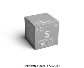 Sulphur. Sulfur. Other Nonmetals. Chemical Element of Mendeleev's Periodic Table. Sulphur in square cube creative concept.
