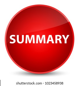 Summary isolated on elegant red round button abstract illustration