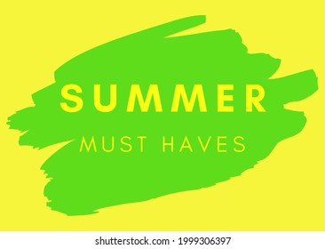 Summer must haves. Green and yellow