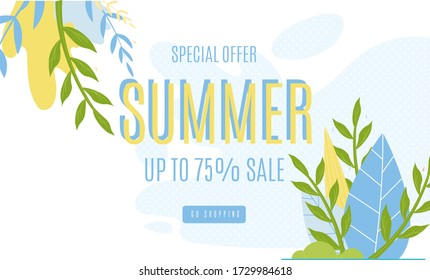 Summer Sales Advertising Banner up to 75 Percent. Cartoon Foliage, Promotion Text on White Illustration. Favorable Prices and Best Seasonal Online Shop Offer. Email and Newsletter Design