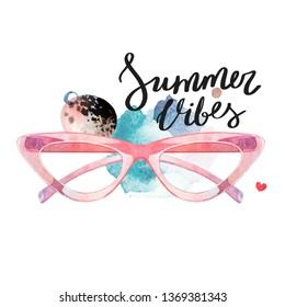 Summer vibes. Hand lettering over pink vintage hipster sunglasses and paint stains. Watercolor illustration.