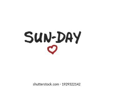 Sun day! Handwritten message on a white background.
