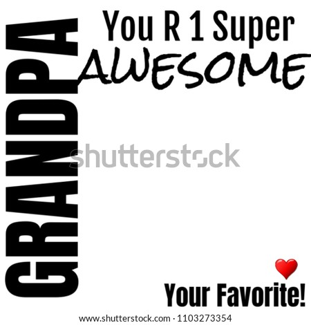 Super Awesome Grandpa Gift Ideas Grandfather Stock Illustration ...