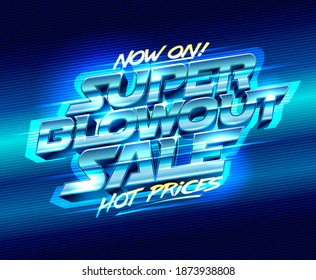 Super blowout sale, hot prices poster design, raster version
