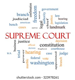 Supreme Court Word Cloud Concept with great terms such as justices, federal, cases and more.