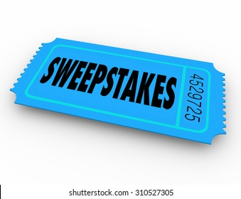 Sweepstakes word on winning lottery, raffle or contest ticket to get a big  jackpot of money or other prizes