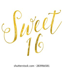 Sweet 16 Birthday Gold Faux Foil Metallic Glitter Inspirational Quote Isolated on White Background