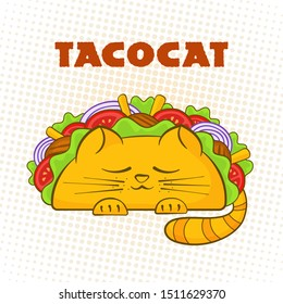Taco cat sleeping character mexican fast food tacos symbol illustration. Cute cat mascot with tasty beef meat, salad and tomato in delicious taco with sign Tacocat for cafe design or promo