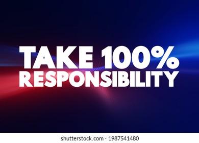 Nehmen Sie 100 % Verantwortung Text Zitat, Konzept-Hintergrund