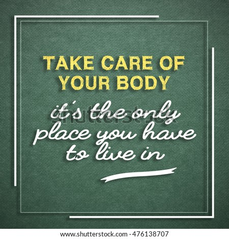 Take Care Your Body Only Place Stock Illustration Royalty Free