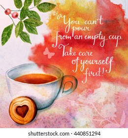 'Take care of yourself' handwritten inspirational message with watercolor drawings of tea cup, cookie, branch of berries with green leaves, butterfly, rose branch silhouette, on textured background