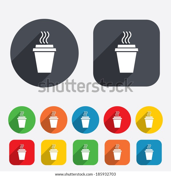Take a Coffee sign icon. Hot Coffee cup. Circles and rounded squares 12 buttons.