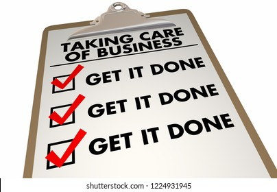Taking Care of Business Checklist Get it Done 3d Illustration