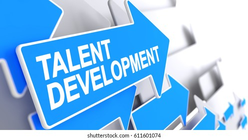 Talent Development, Label on Blue Arrow. Talent Development - Blue Pointer with a Label Indicates the Direction of Movement. 3D Illustration.