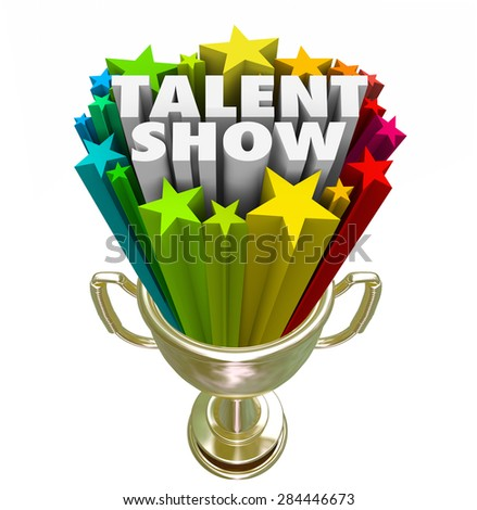 Talent Show Words In 3d Letters And Stars In A Gold Trophy As Prize For Best