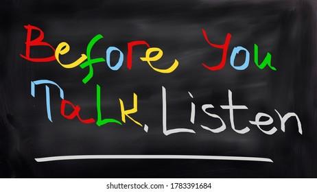 Don't talk, listen handwritten on blackboard