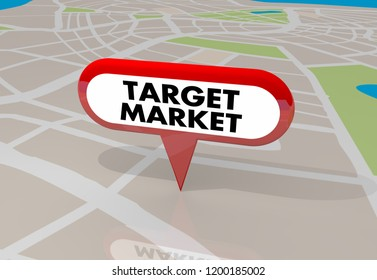 Target Market New Customers Map Pin 3d Illustration