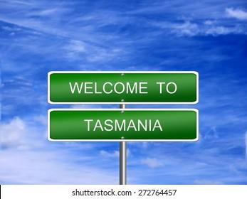 Tasmania welcome Australia state australian vacation landscape sign travel.