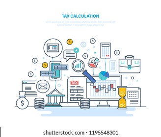 Tax calculation concept. Accounting, financial analysis, accounting, economic business audit. Financial calculations, counting profit, income, taxes data analytics Illustration thin line design