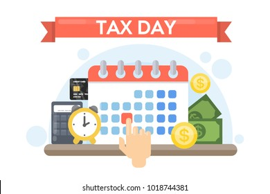 Tax day holiday. Time for refund. Reminder date