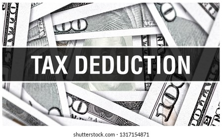 Tax Deduction Closeup Concept. American Dollars Cash Money,3D rendering. Tax Deduction at Dollar Banknote. Financial USA money banknote and commercial money investment profit concept