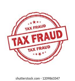 Tax Fraud grunge Stamp on white background,Thai design.