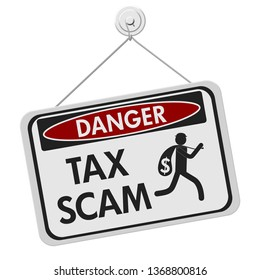 Tax scam danger sign, A black and white danger hanging sign with text Tax Scam and theft icon isolated over white 3D Illustration