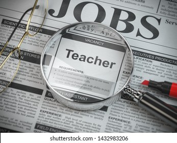 Teacher vacancy in the ad of job search newspaper with loupe. 3d illustration