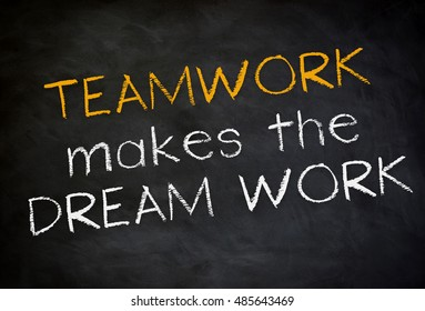 teamwork make the dream work