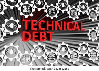 TECHNICAL DEBT concept blurred background 3d render illustration