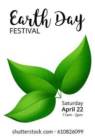 template of an earth day poster or banner with green leaves on white background and sample text information about a dedicated festival event; high quality jpeg