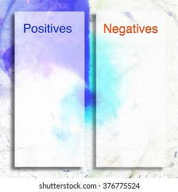 Template to list the POSITIVES and NEGATIVES of a choice. Background abstract illustration. White, blue and red.