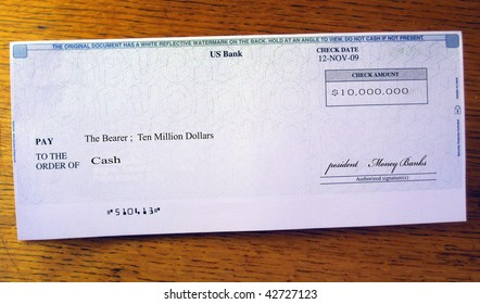 Ten million dollar check made out to cash