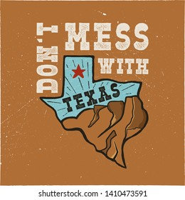 Texas state badge - Don't mess with Texas quote. Vintage hand drawn creative typography illustration. US state patch. Retro colors style design. Nice for T-Shirt print, mug, stamp. Stock .