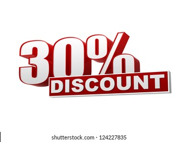 text 30 percentages discount 3d red white banner, letters and block, business concept