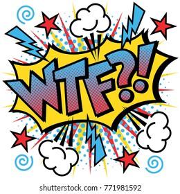 WTF?! Text Design Pop Art-styled cartoon acronym curse on exploding background.