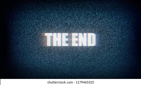 The text The end, with distortions and glitches, on static noise from an old small TV screen.